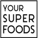 Your Superfoods